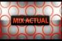 Mix Actual 09.05.2018