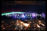 Politica la Rascruce 7 08 2015