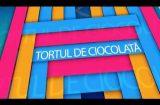 Tortul de Ciocolata 09.06.2018 – prima parte
